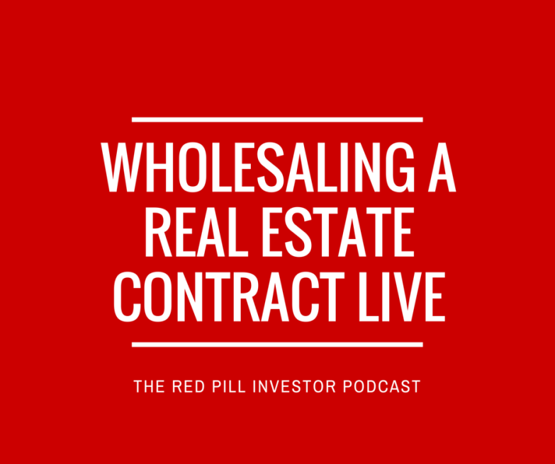 wholesaling a real estate contract LIVE