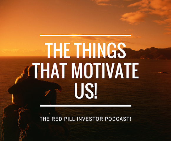The Things That Motivate Us